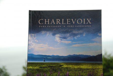 « Charlevoix, Purs paysages » est lancé