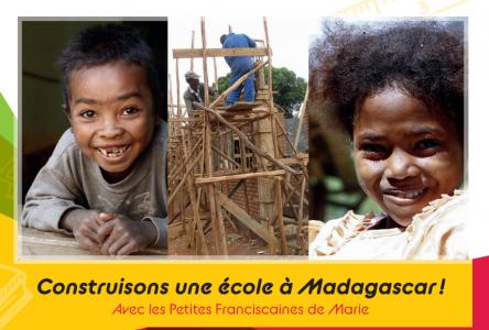 Les Petites Franciscaines vous invitent à offrir une école aux enfants malgaches